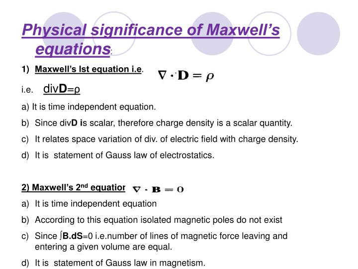 Physical significance of Maxwell's equations