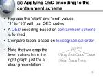 a applying qed encoding to the containment scheme