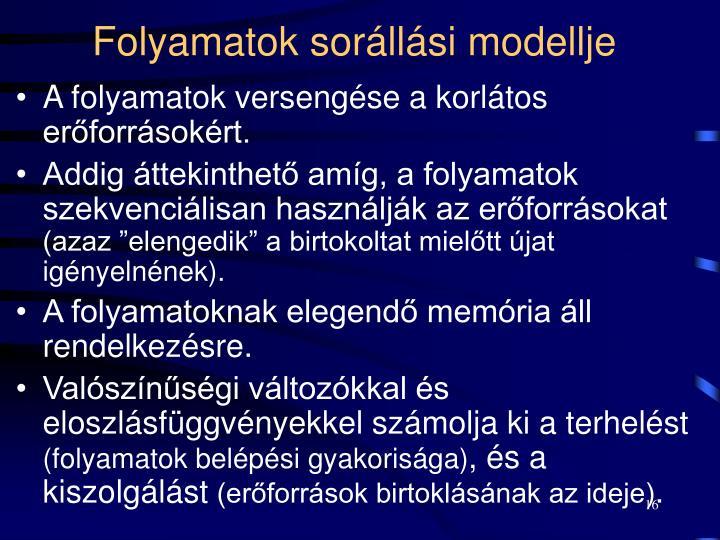 Folyamatok sorállási modellje