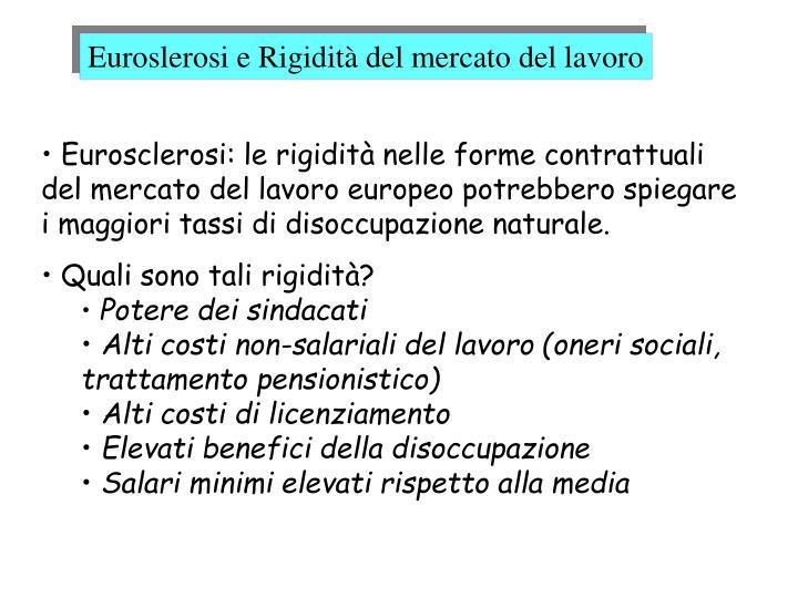 Euroslerosi e Rigidità del mercato del lavoro