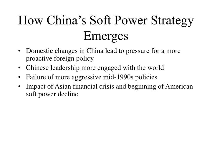 How china s soft power strategy emerges