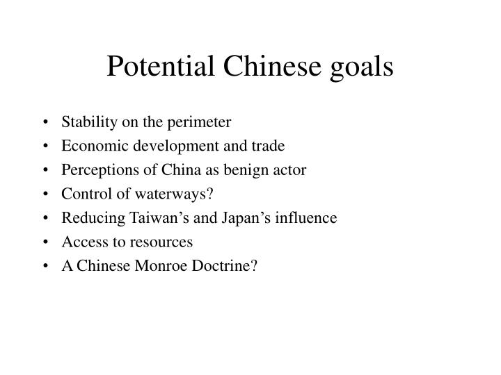 Potential Chinese goals