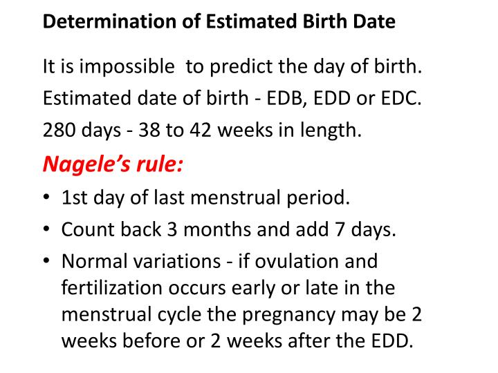 Determination of estimated birth date
