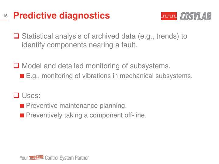 Predictive diagnostics