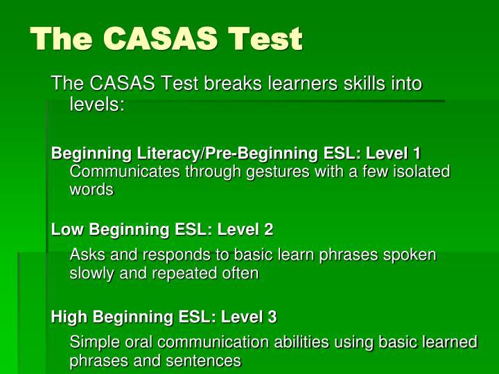 The CASAS Test