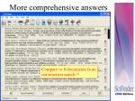 more comprehensive answers