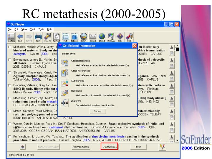 RC metathesis (2000-2005)