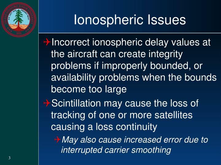 Ionospheric Issues