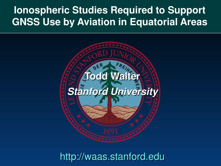 Ionospheric studies required to support gnss use by aviation in equatorial areas