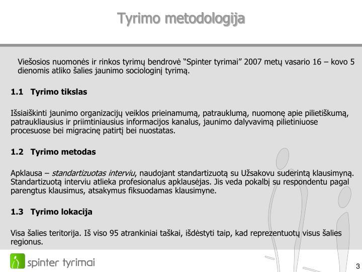 Tyrimo metodologija