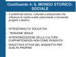 costituente 4 il mondo storico sociale