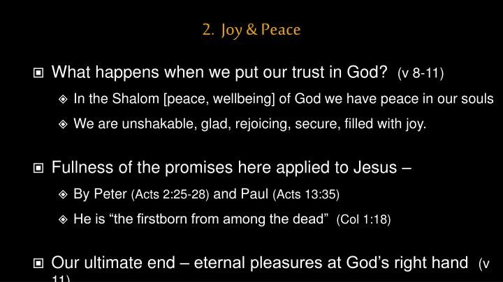 2.  Joy & Peace