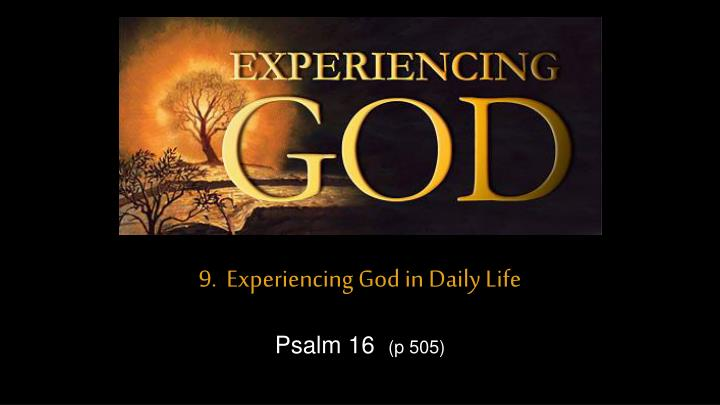 9 experiencing god in daily life