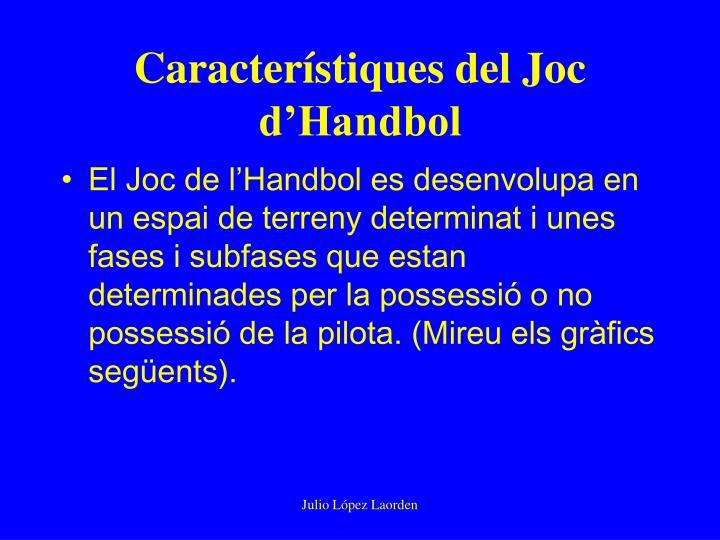 Característiques del Joc d'Handbol