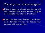 planning your course program