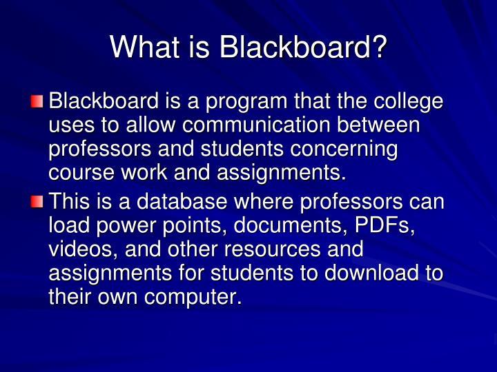 What is Blackboard?