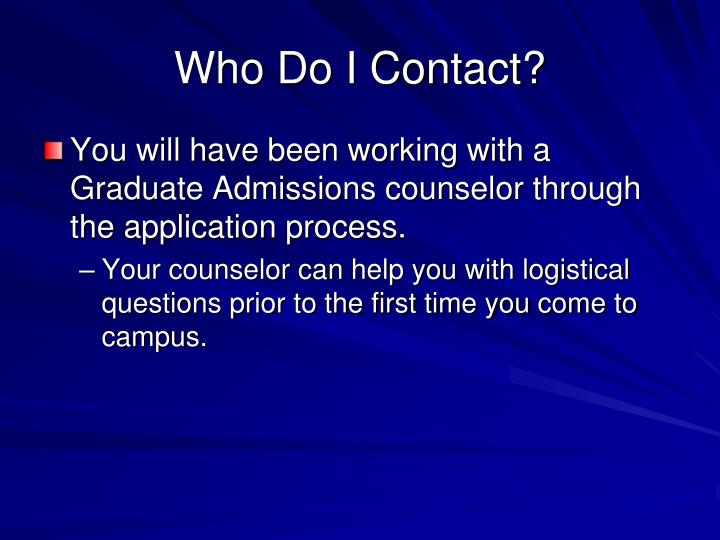 Who Do I Contact?