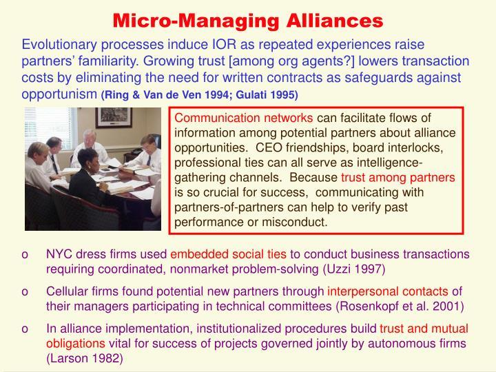 Micro-Managing Alliances