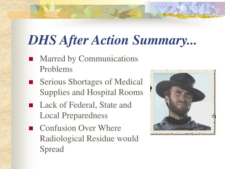 DHS After Action Summary...