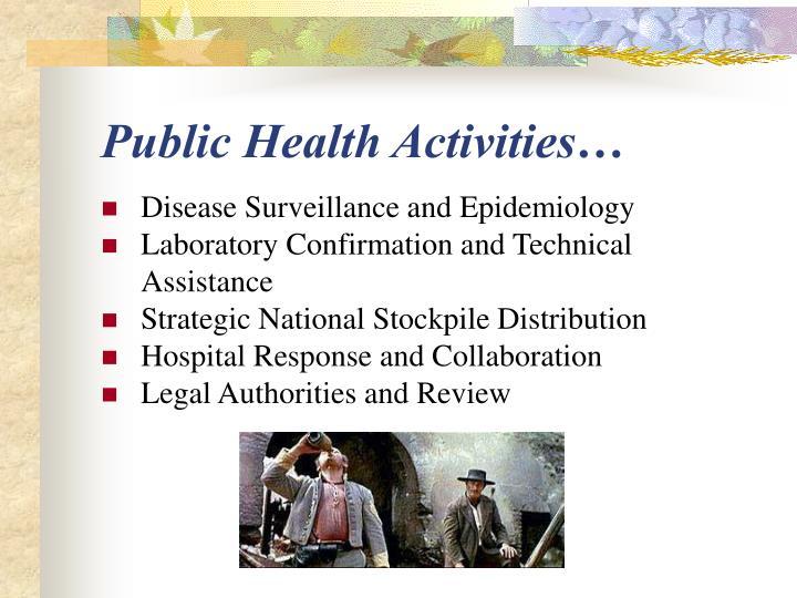 Public Health Activities…