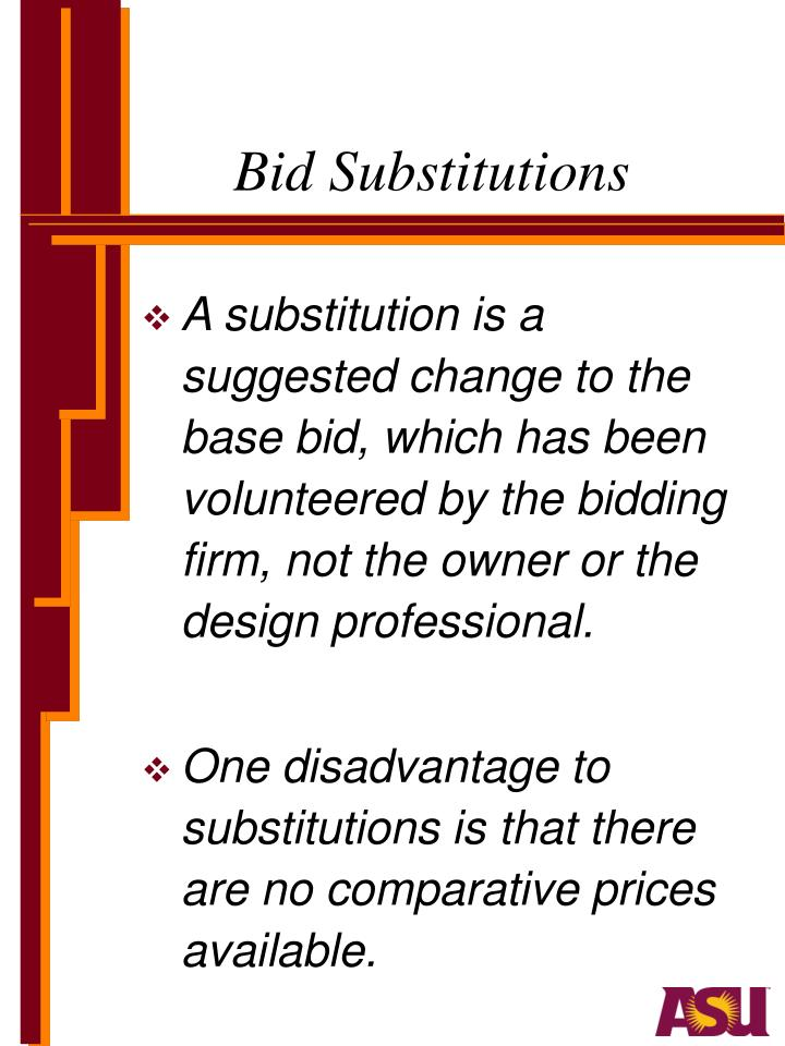Bid Substitutions