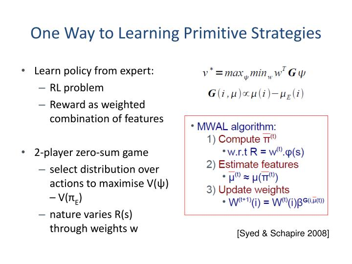 One Way to Learning Primitive Strategies