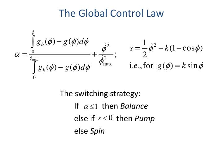 The Global Control Law