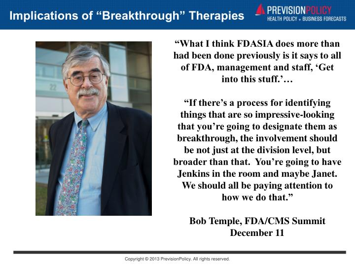 Implications of Breakthrough Therapies