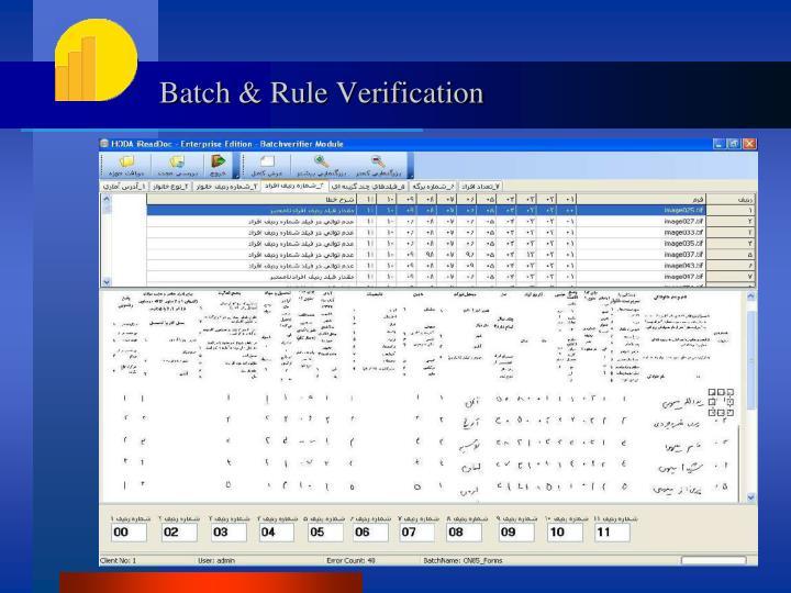 Batch & Rule Verification