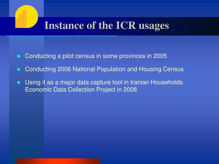 Instance of the ICR usages