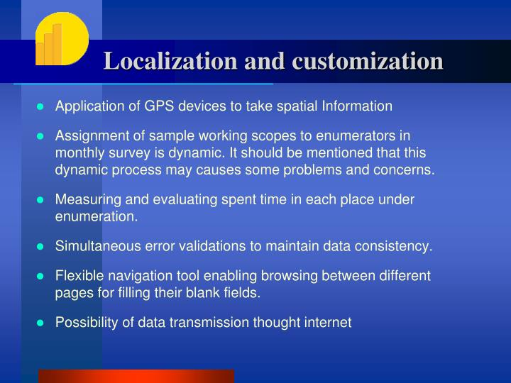 Localization and customization