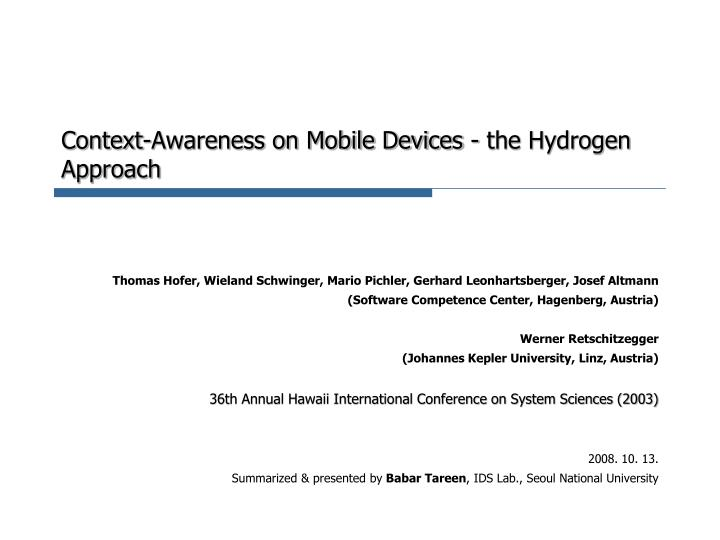 Context awareness on mobile devices the hydrogen approach