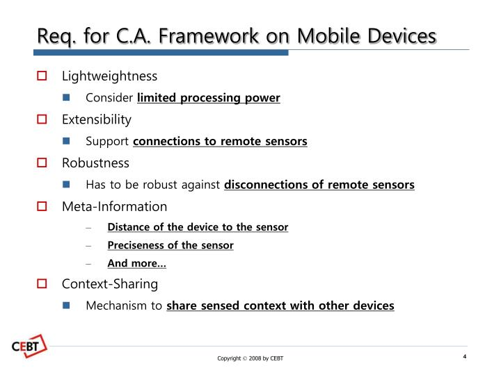 Req. for C.A. Framework on Mobile Devices