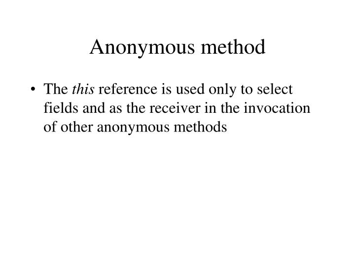 Anonymous method