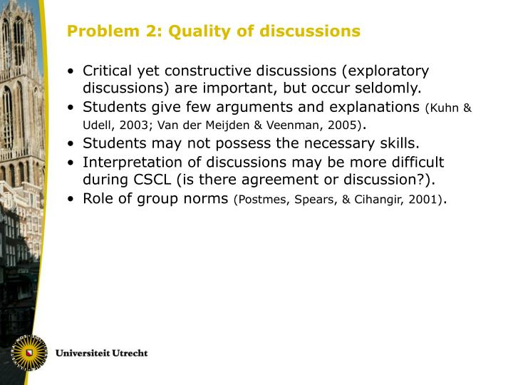 Problem 2: Quality of discussions