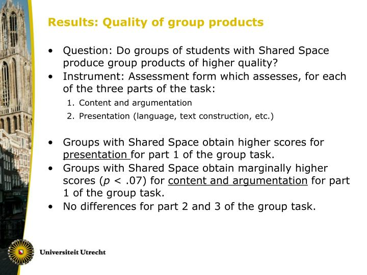Results: Quality of group products