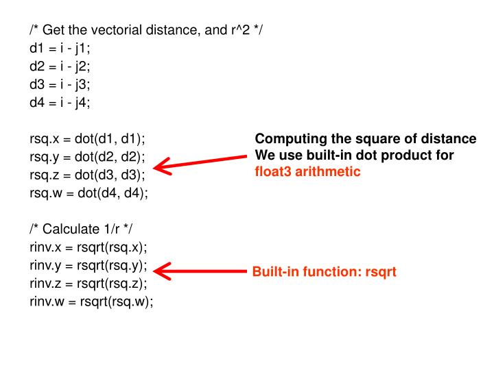 /* Get the vectorial distance, and r^2 */
