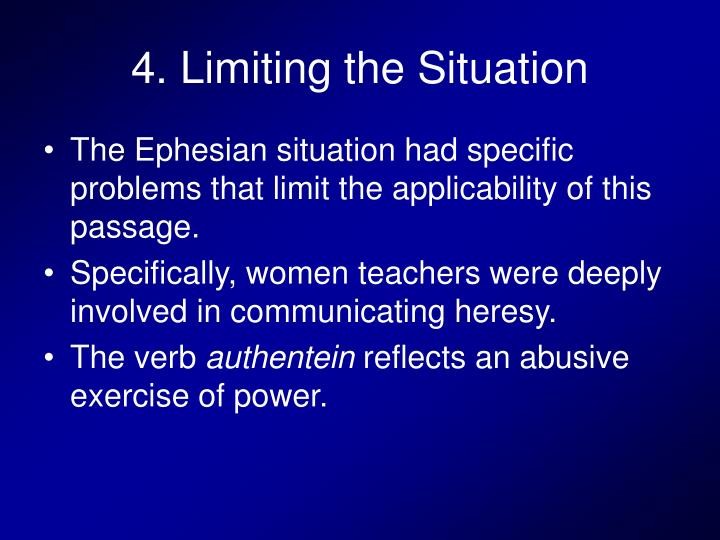 4. Limiting the Situation