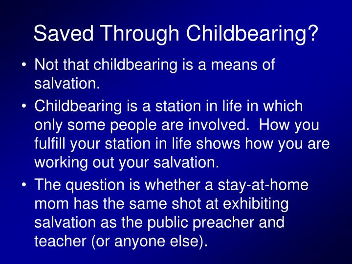 Saved Through Childbearing?