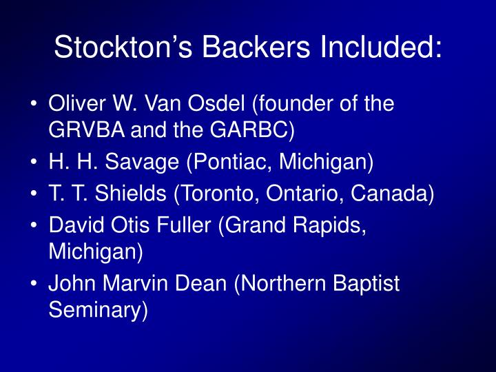 Stockton's Backers Included: