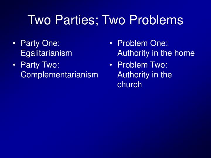 Party One: Egalitarianism