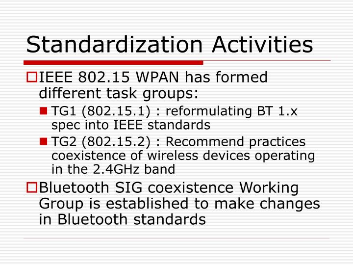 Standardization Activities