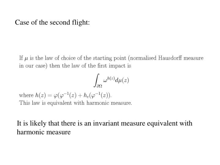 Case of the second flight: