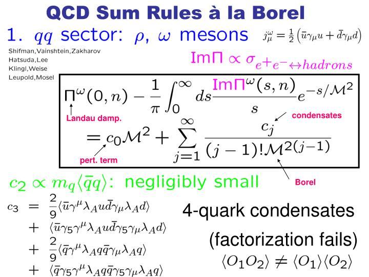 QCD Sum Rules à la Borel