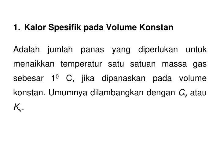 Kalor Spesifik pada Volume Konstan
