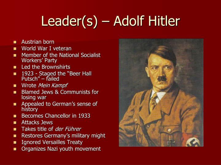 Leader(s) – Adolf Hitler