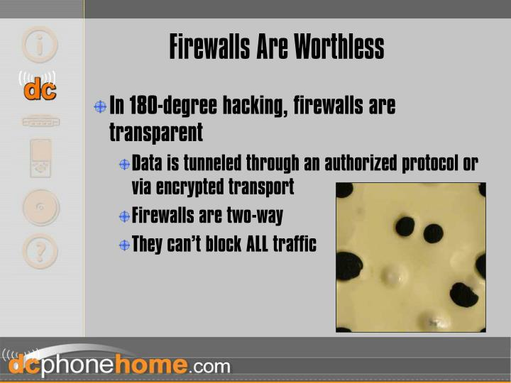 Firewalls Are Worthless