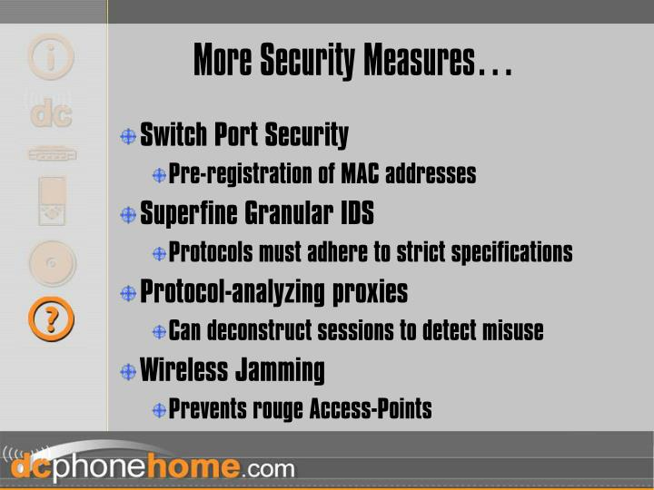 More Security Measures…