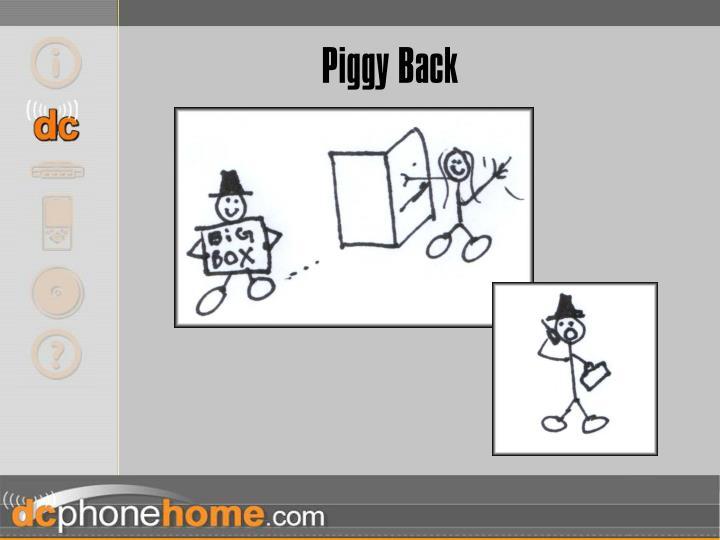 Piggy Back