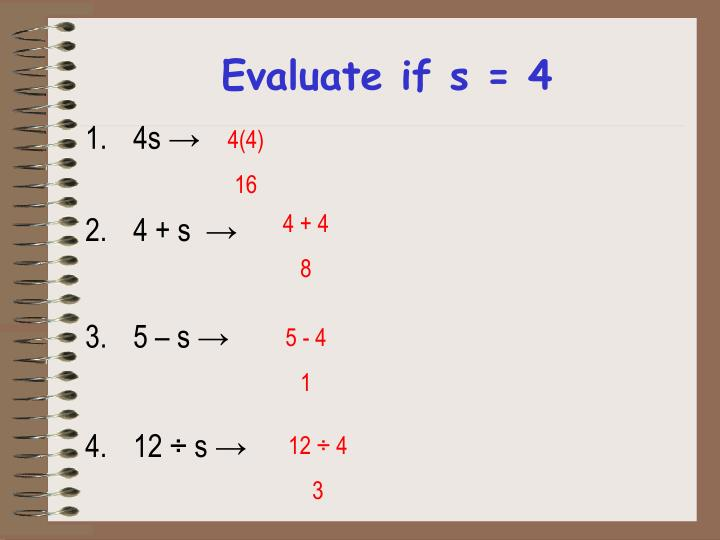 Evaluate if s = 4